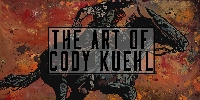 The Art of Cody Kuehl - ,